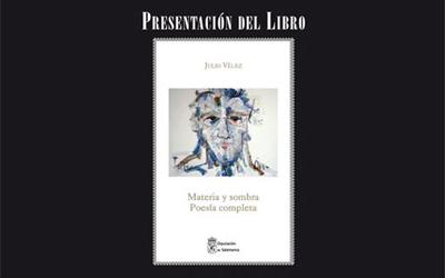 JULIO VÉLEZ. PRESENTACIÓN DEL LIBRO MATERIA Y SOMBRA